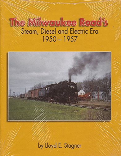 9780942035728: The Milwaukee Road's Steam, Diesel and Electric Era, 1950-1957