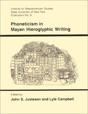 9780942041088: Phoneticism in Mayan Hieroglyphic Writing (IMS Monograph)