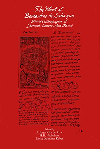9780942041118: The Work of Bernardino De Sahagun: Pioneer Ethnographer of Sixteenth-Century Aztec Mexico (Studies on Culture and Society, Vol 2)