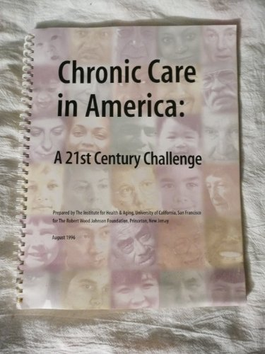 Chronic Care in America: A 21st Century Challenge: Ellen Freudenheim, MPH
