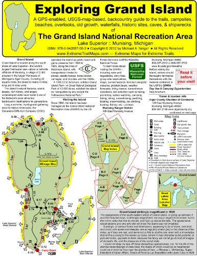 9780942057003: Exploring Grand Island - A GPS-enabled, USGS-map-based, backcountry guide to the trails, campsites, beaches, overlooks, old growth, waterfalls, ... of The Grand Island National Recreation Area