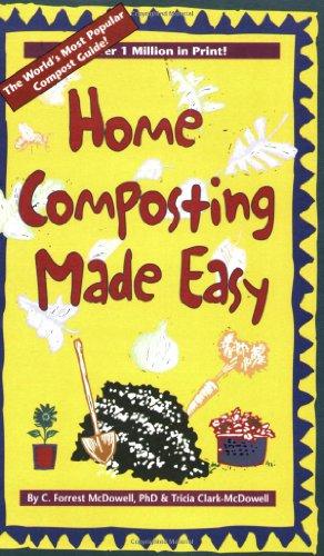 9780942064742: Home Composting Made Easy