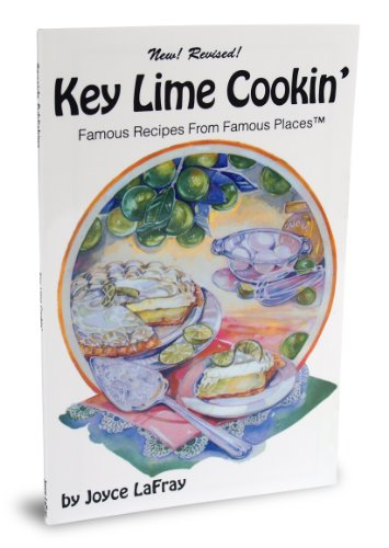 9780942084306: Key Lime Cookin' : Famous Recipes From Famous Places (Famous Florida)