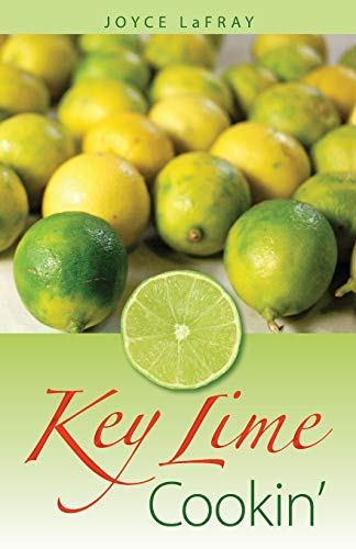 9780942084764: Key Lime Cookin': Famous Recipes from Famous Places