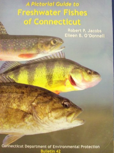 9780942085150: A Pictorial Guide To Freshwater Fishes of Connecticut