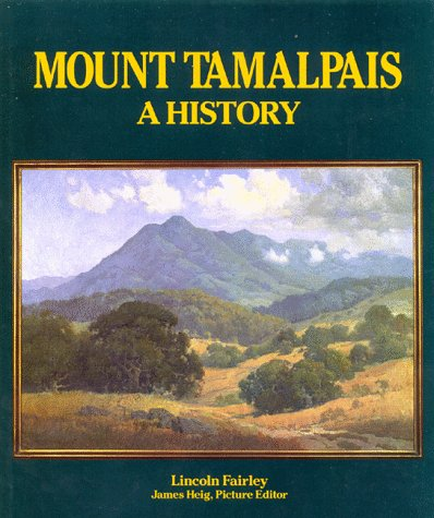 MOUNT TAMALPAIS No. 119 A History: Fairley, Lincoln, Signed,