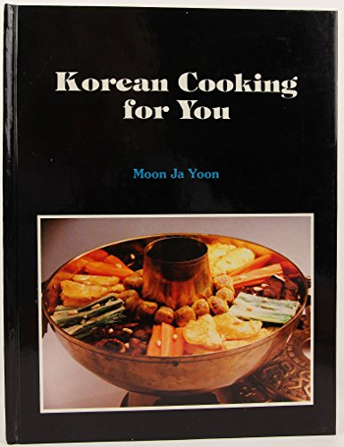 9780942091021: Korean Cooking for You