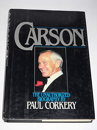 9780942101003: Carson: The Unauthorized Biography