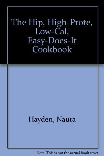 9780942104059: Hip, High Protein Cookbook