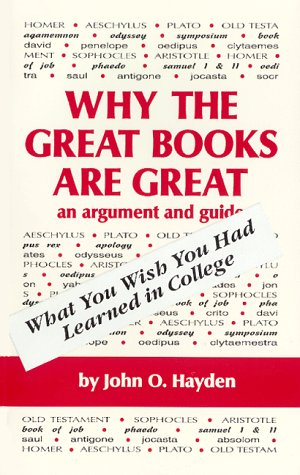 Why the Great Books Are Great: O., Hayden John