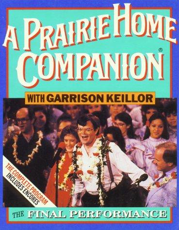 9780942110166: APHC Final Performance: The Final Performance (Prairie Home Companion)