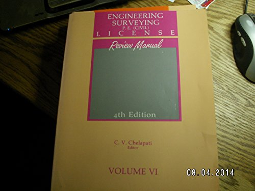 Engineering Surveying P.E. (Civil) License Review Manual: Chelapati, C. V.