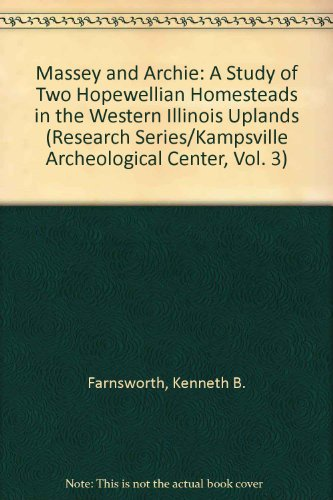 Massey and Archie: A Study of Two: Farnsworth, Kenneth B.