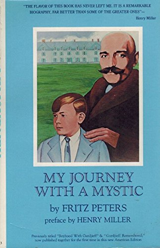 My Journey With a Mystic: Peters, Fritz (preface by Henry Miller)