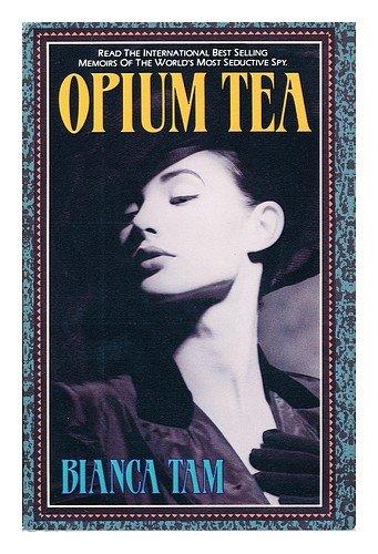 Opium Tea: Bianca Tam