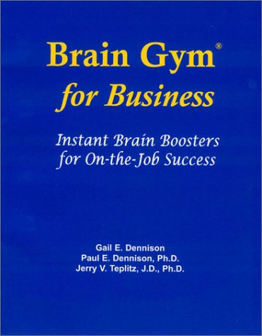 9780942143034: Brain Gym for Business : Instant Brain Boosters for on-the-Job Success