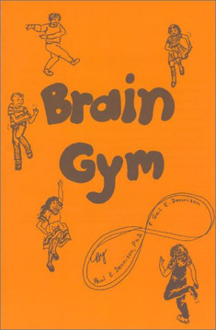 9780942143058: Brain Gym: Simple Activities for Whole Brain Learning