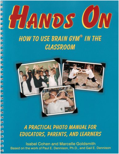 9780942143126: Hands On: How to Use Brain Gym in the Classroom