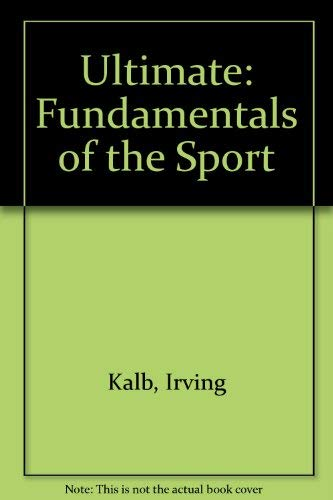 9780942156003: Ultimate: Fundamentals of the Sport
