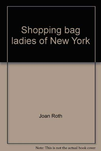 Shopping Bag Ladies of New York: Joan Roth