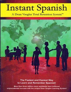 9780942168143: Instant Spanish - A Dean Vaughn Total Retention System
