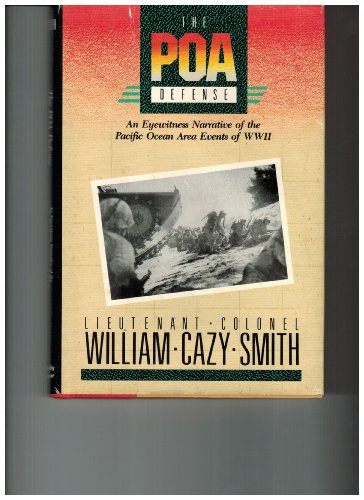 The POA defense: An eyewitness narrative of: William Cazy Smith