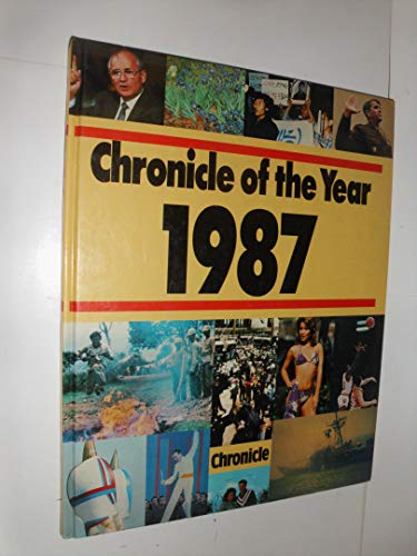 Chronicle of the Year, 1987: Daniel, Clifton (editor)
