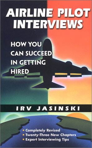 9780942195019: Airline Pilot Interviews: How You Can Succeed in Getting Hired