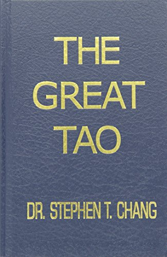 The Great Tao: Stephen Thomas Chang