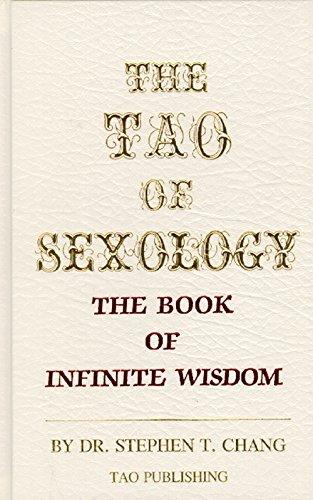 9780942196023: The Tao of sexology: The book of infinite wisdom