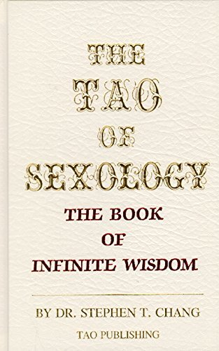 9780942196023: The Tao of sexology: The book of infinite wisdom