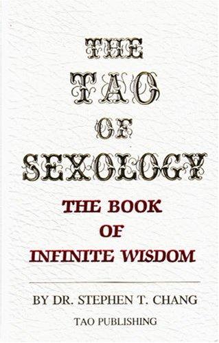 9780942196030: The Tao of Sexology: The Book of Infinite Wisdom