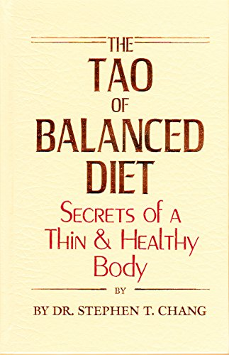 9780942196078: Tao of Balanced Diet : Secrets of a Thin & Healthy Body [Paperback] by Chang,...