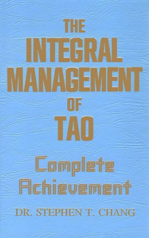 9780942196085: Integral Management of Tao: Complete Achievement