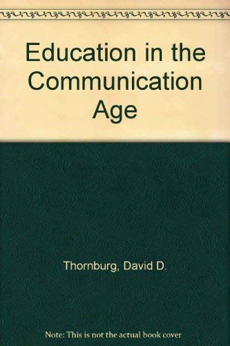 9780942207118: Education in the Communication Age