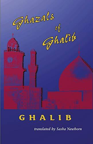 Ghazals of Ghalib: Ghalib