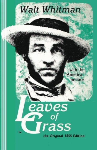 9780942208085: Leaves of Grass: The Original 1855