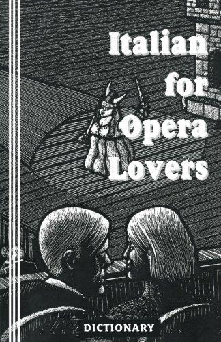 9780942208177: Italian for Opera Lovers: Dictionary