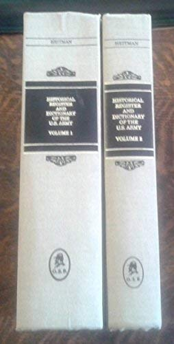 Historical Register and Dictionary of the United States Army: Heitman, Francis B.