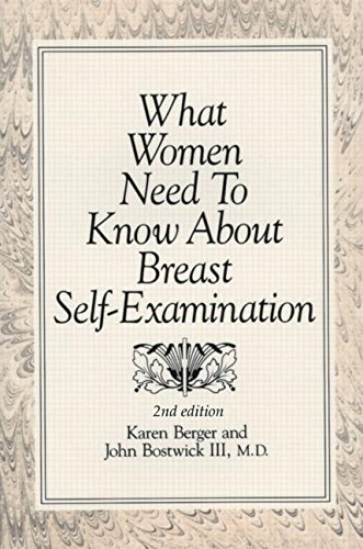 What Women Need To Know About Breast Self-Examination (QMP Title) (0942219996) by Karen Berger; John Bostwick III MD
