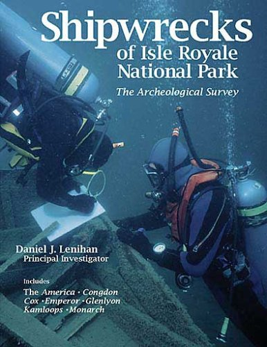 Shipwrecks of Isle Royale National Park: The: Daniel J. Lenihan,