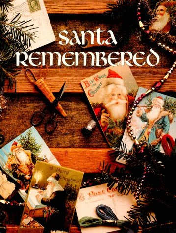9780942237054: Santa Remembered