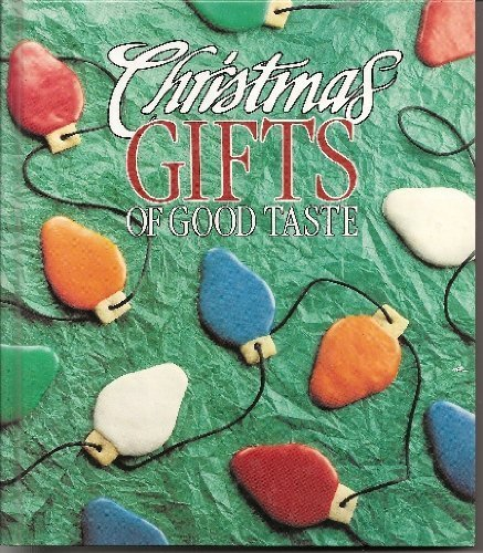 Christmas Gifts of Good Taste, 1991 Edition (0942237137) by Leisure Arts