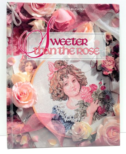 Sweeter Than the Rose (Christmas Remembered): Leisure Arts
