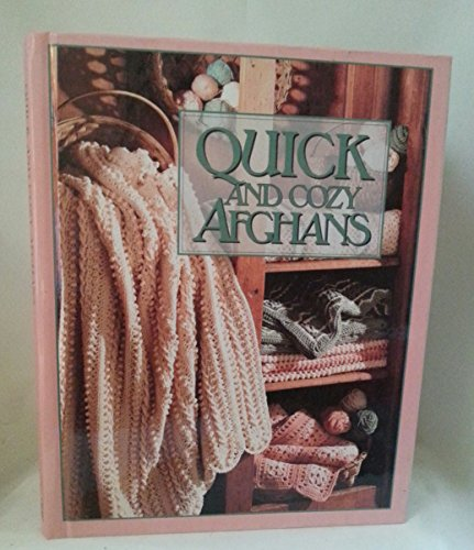 9780942237474: Quick and cozy afghans