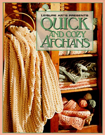 9780942237481: Quick and Cozy Afghans (Leisure Arts #102626)