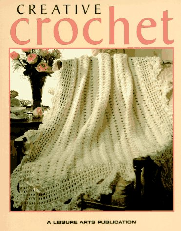 9780942237634: Creative Crochet Hb (Crochet Collection Series)
