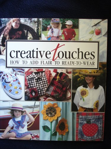 Creative Touches : How to Add Flair: Leisure Arts Staff