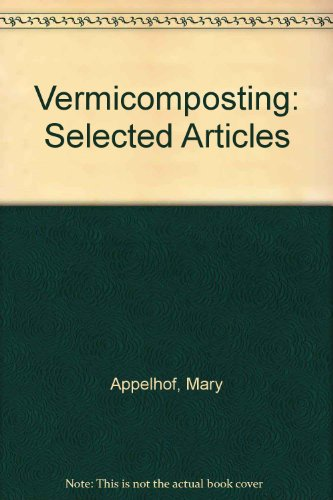 9780942256048: Vermicomposting: Selected Articles
