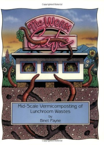 9780942256116: Worm Cafe Mid-Scale Vermicomposting of Lunchroom Wastes
